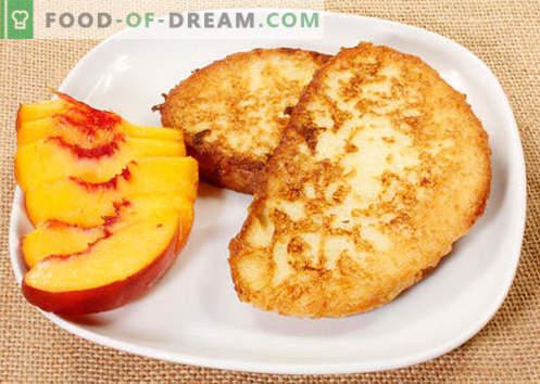 I toast dolci sono le migliori ricette. Come cucinare correttamente e gustosi crostini dolci.
